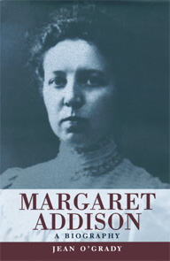 Front Cover - 'Margaret Addison: A Biography'